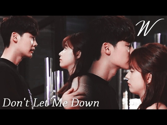 Kang Chul Oh Yeon Joo (W Two Worlds) | Don't let me down