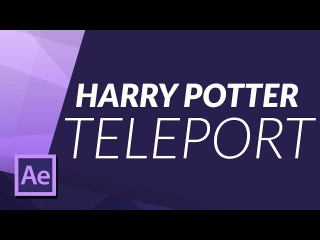 📽 HARRY POTTER TELEPORT 'APPARITION' EFFECT in AFTER EFFECTS