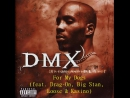 DMX - For My Dog (feat. Drag-On, Big Stan, Loose & Kasino)