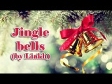 Jingle Bells(fingerstyle guitar,cover) by Liakh [Free Tabs]