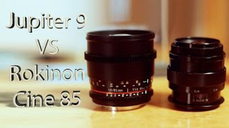 Jupiter 9 85mm f2.0 vs Rokinon Cine 85mm T1.5 Comparison Review Shoot Out