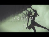Dreams III A Dark Trap &amp Wave Mix