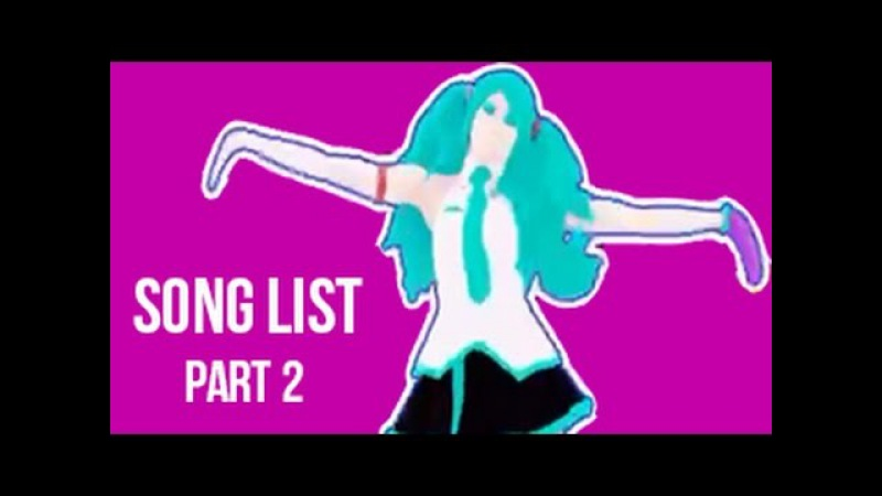 Just Dance 2017 | Song List | With all the songs names | (Official ) | Gameplay | Part 2
