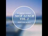 DJ DMITRY KOZLOV - NICE LUNCH vol.7 (BEST CAFE MUSIC)