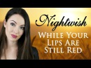 Nightwish - While Your Lips Are Still Red (Cover by Minniva featuring Krzysztof Polak)
