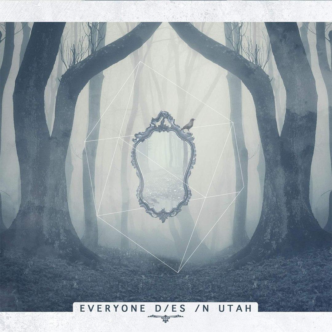 Everyone Dies In Utah - 1635 [New Song] (2016)