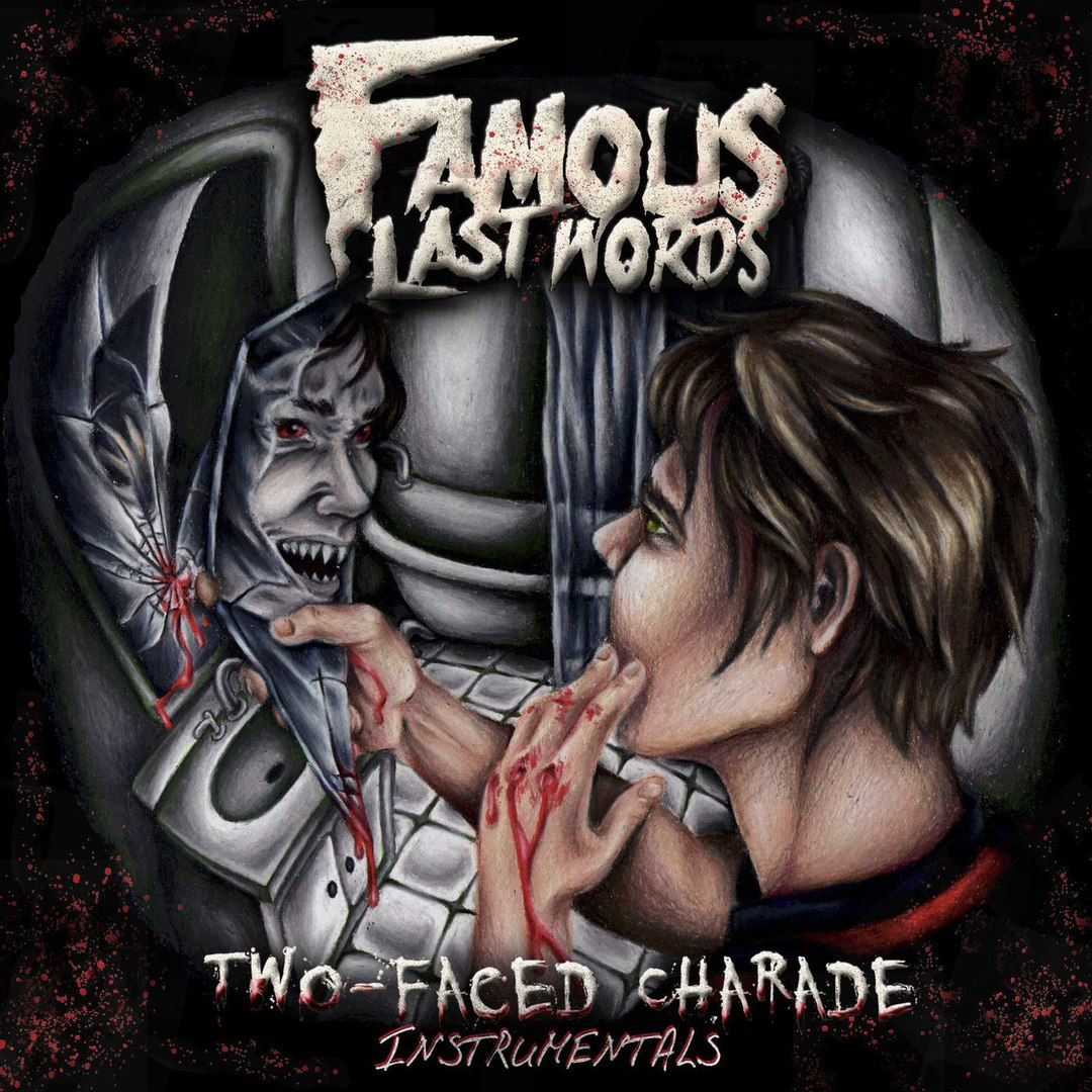 Famous Last Words - Two-Faced Charade (Instrumentals) (2016)