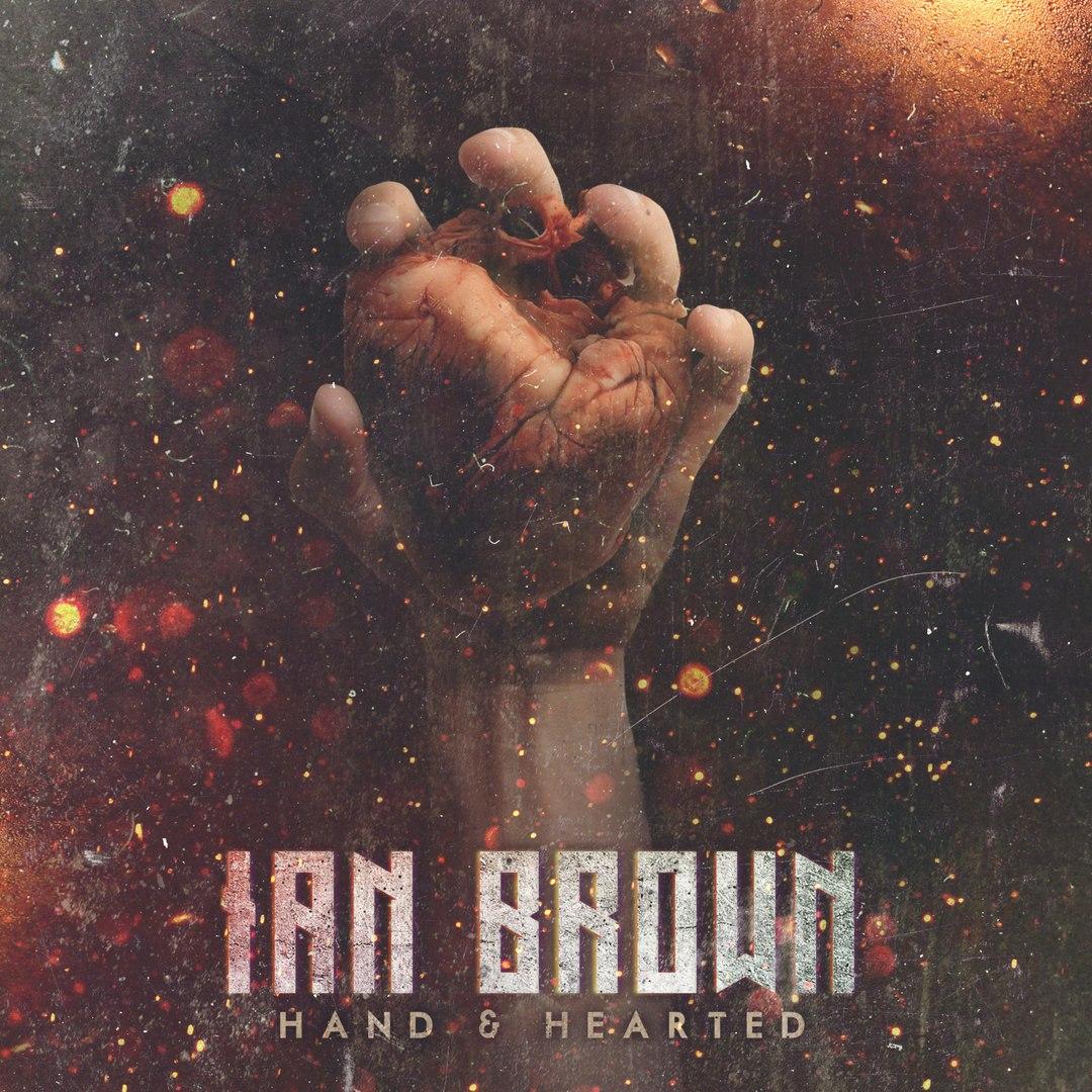Ian Brown - Hand & Hearted [EP] (2016)