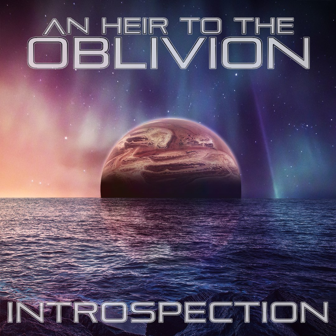 An Heir To The Oblivion - Introspection [EP] (2016)