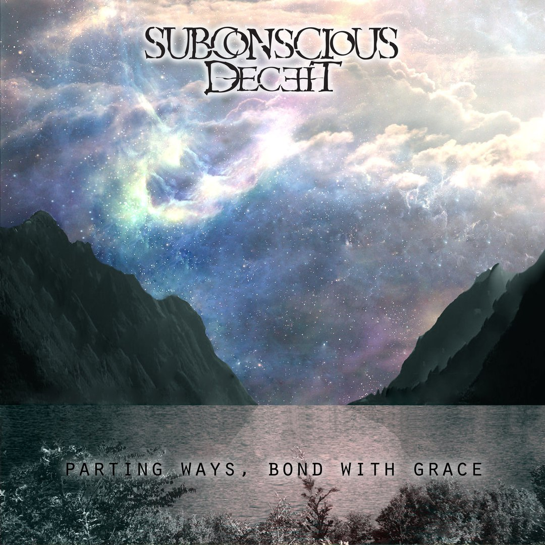 Subconscious Deceit - Parting Ways, Bond With Grace [EP] (2016)