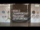 IPSAF WORLD CHAMPIONSHIP POLE SPORT 2016 FLORENCE (Semifinals) - Ekaterina Kostenko (Russia)