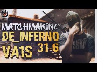 POV CS:GO @ INSPIRERS.va1s @ matchmaking de_inferno @ 31-6