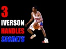 How To Dribble Like ALLEN IVERSON! 3 Secrets: Crossover, Highlights, Ankle Breakers | Get Handles