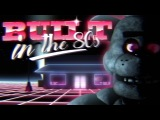 FNAF SONG | BUILT IN THE 80s (ft. Caleb Hyles) | By Griffinilla and Toastwaffle