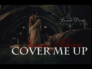 Outlander | Jamie & Claire: Cover Me Up (18+)