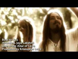 Bow to You - Ananda Jaya Lakshmi (Official Video)