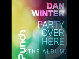 Dan Winter feat. 740 boyz - Party over here (extended mix)