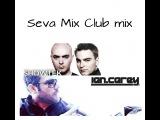 Ian Carey VS Showtek ( Seva Mix Club Mix )