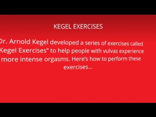 How can Kegel exercises lead to a better orgasm