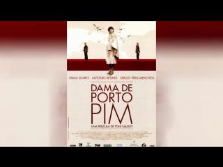 Дама с пристани Пим (2001) | Dama de Porto Pim