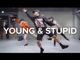 1Million dance studio Young  Stupid - Travis Mills (ft. T.I.) / Junsun Yoo Choreography