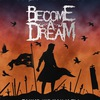 Become A Dream