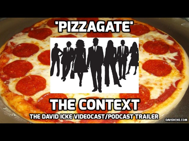 Pizzagate, The Context - The David Icke Videocast Trailer