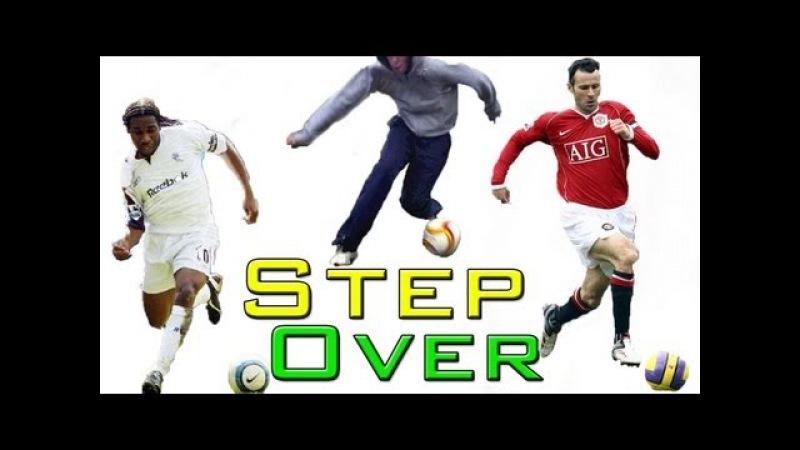 Okocha / Giggs Step Over (Tutorial) :: Football / Soccer Dribble