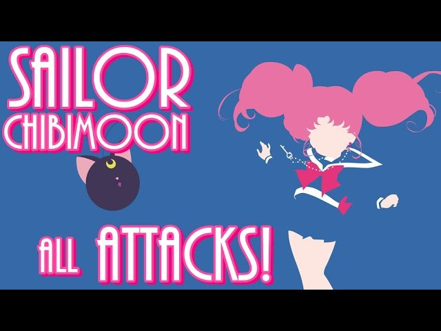 Sailor Chibimoon all ATTACKS!