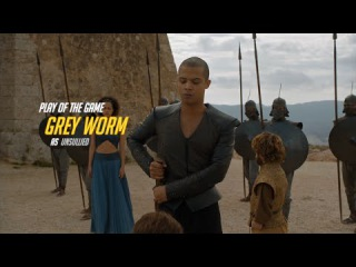 Grey Worm's Overwatch Play of the Game (of Thrones) S:6 E:09