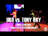 Uko vs. Tony Ray House Semi-Final Versa Style 12th Anniversary #SXSTV Danceproject.info