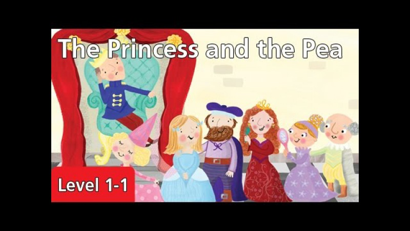 Level 1-1 The Princess and the Pea | Kids' Classics Readers from Seed Learning