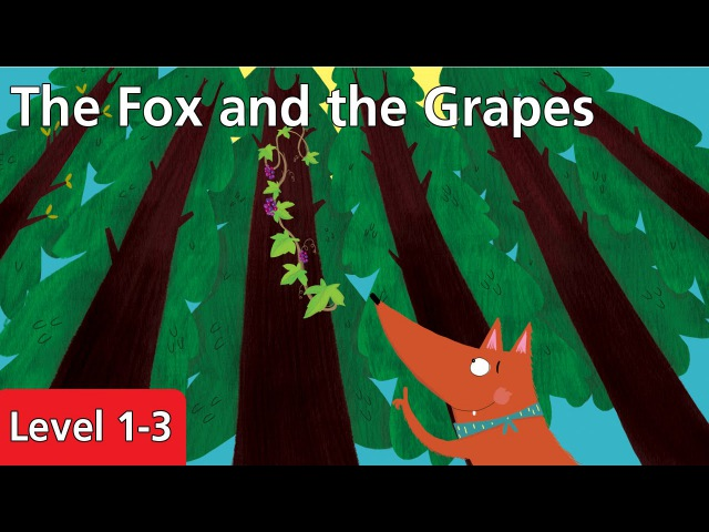 Level 1-3 The Fox and the Grapes | Kids' Classics Readers from Seed Learning