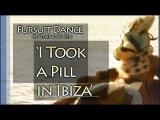 Fursuit Dance - Sniper in 'I Took a Pill in Ibiza'