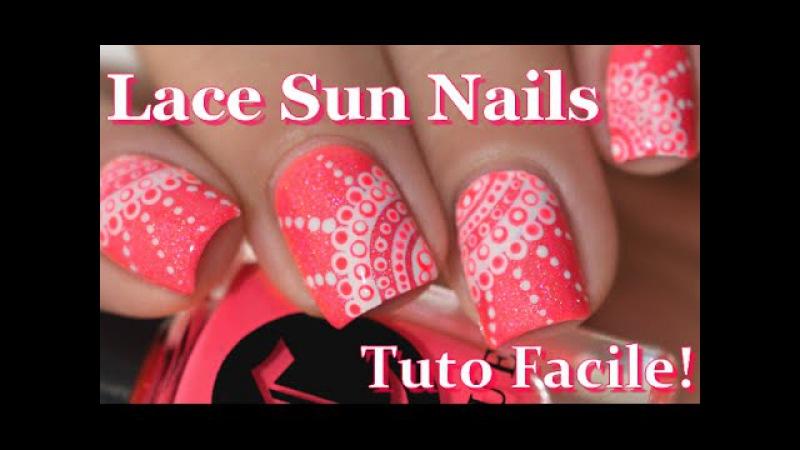 [ Nail Art ] Soleil Dentelle - Easy Lace Sun Nails Tutorial melyne nailart