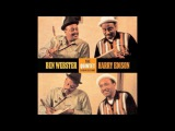 Ben Webster &amp Harry Sweets Edison - Quintet Studio Sessions ( Full Album )