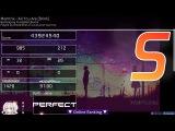 Дарья Рэй  OSU  Memtrix - All You Are 5.02 (2.5k pp player)