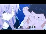 Koe No Katachi AMV  Silent Scream (A Silent Voice)