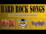 Top 100 Hard Rock Songs Ever  Greatest Hard Rock Songs Of All Time