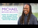 (2) Michael Bernard Beckwith - How to Discover and Share Your Incredible Power With The World - YouTube