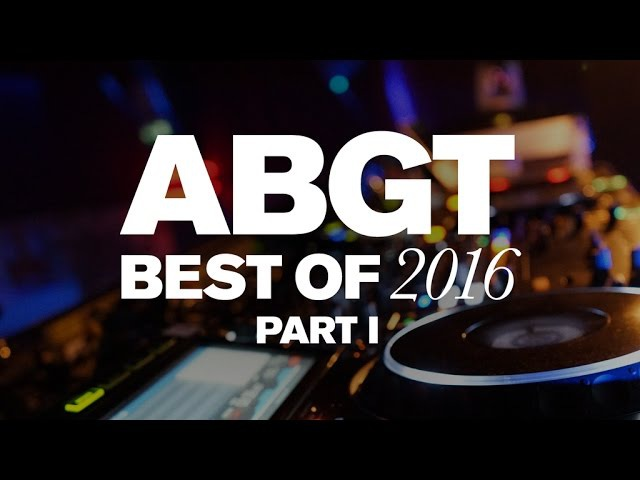 Group Therapy Best of 2016 pt. 1 with Above Beyond