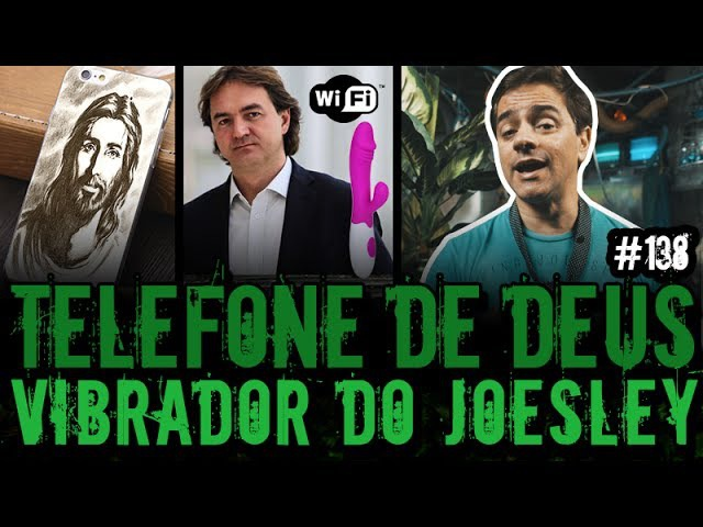 VIBRADOR DO JOESLEY TELEFONE DE DEUS | Plantão do Vilela | 138