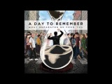 A Day To Remember- What Separates Me From You (Full Album)