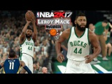 NBA 2K17 - MyCareer  SG Leroy Mack - EP6