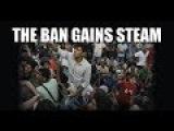 THE BAN GAINS STEAM
