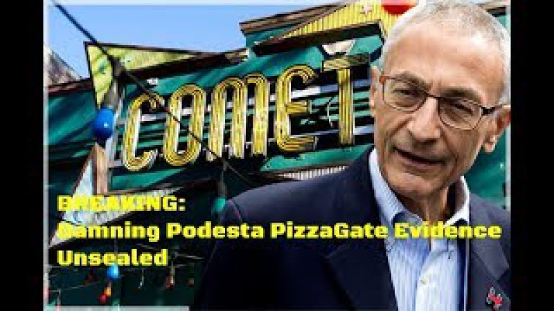 BREAKING: Damning Podesta PizzaGate Evidence Unsealed