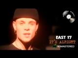 East 17 - It's Alright (