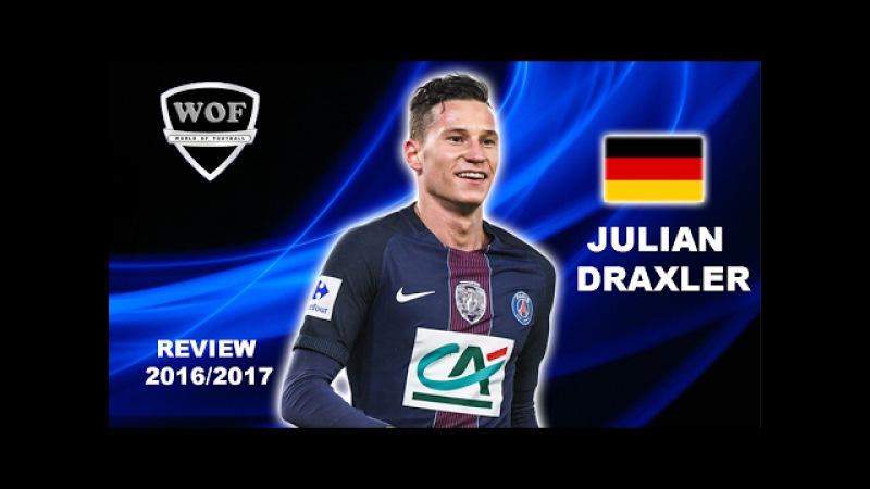 JULIAN DRAXLER | PSG | Goals, Skills, Assists | 2016/2017 (HD)