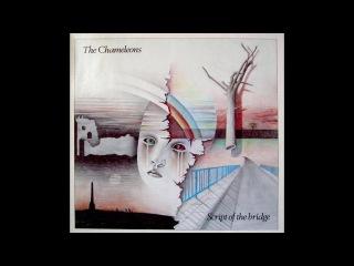 The Chameleons - Script of the Bridge