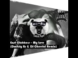East Clubbers My Love (Dmitriy Rs &amp DJ Cheeful Remix)( Extended Ver )